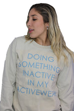 Load image into Gallery viewer, DOING SOMETHING INACTIVE IN MY ACTIVEWEAR