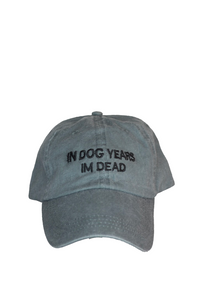 In dog years Im dead- Grey And Black