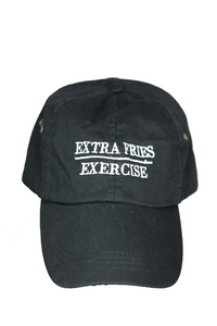 EXTRA FRIES OVER EXERCISE