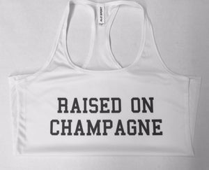 RAISED ON CHAMPAGNE- Workout