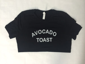 AVOCADO TOAST- TShirt