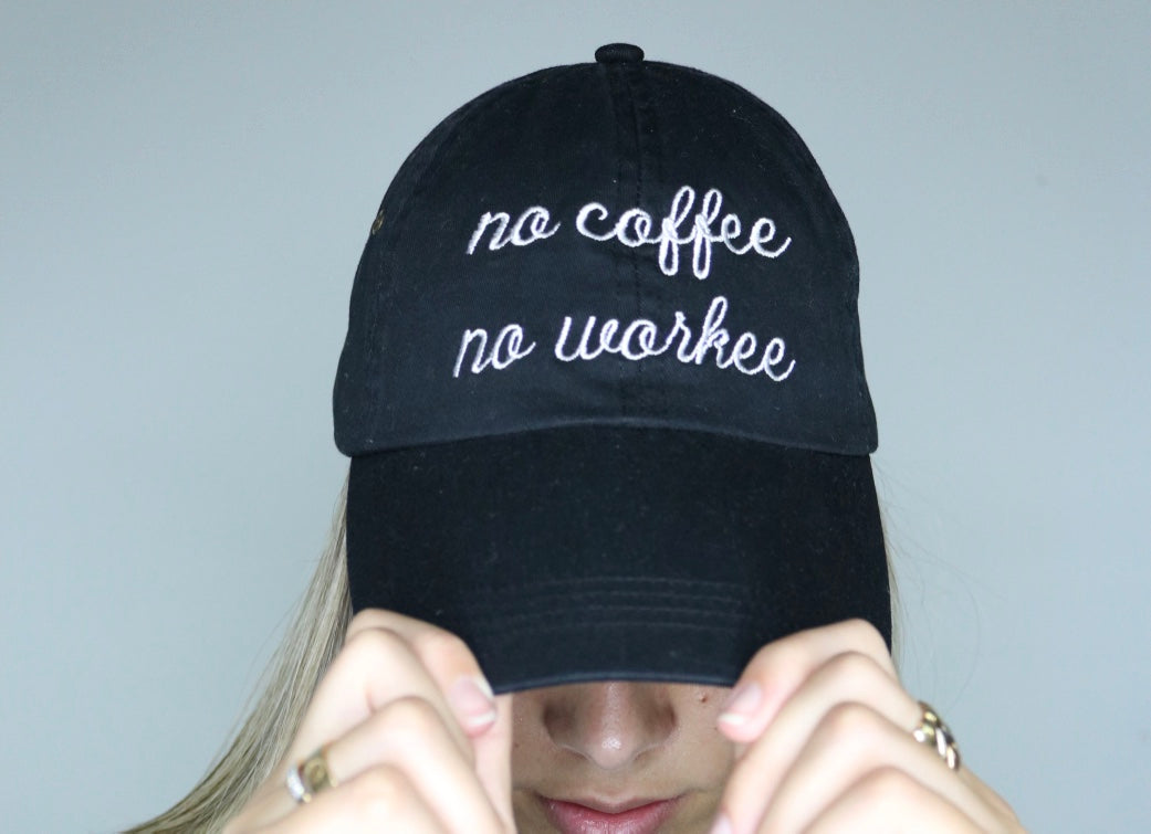 NO COFFEE NO WORKEE- Black