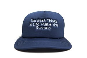 BEST THINGS MAKE YOU SWEATY