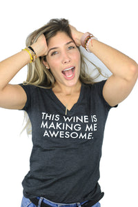 WINE MAKES ME AWESOME