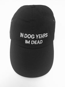 IN DOG YEARS IM DEAD- BLACK