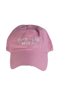 IN DOG YEARS IM DEAD- PINK