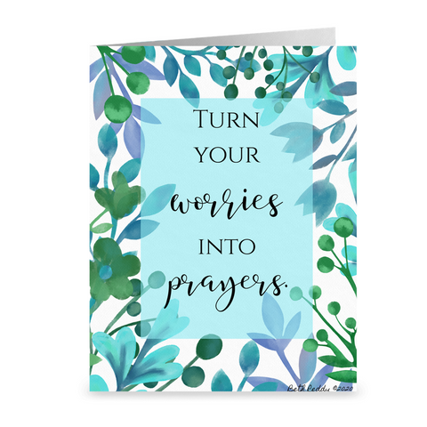 Turn Your Worries Into Prayers- Notecards