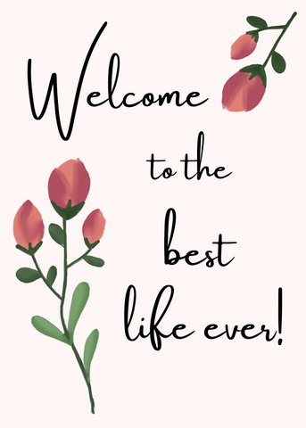 "PRINTABLE PDF- ""Welcome To the Best Life Ever"" Baptism Card- Rosebuds"