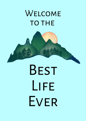 "PRINTABLE PDF- ""Welcome To the Best Life Ever"" Baptism Card- Mountains"
