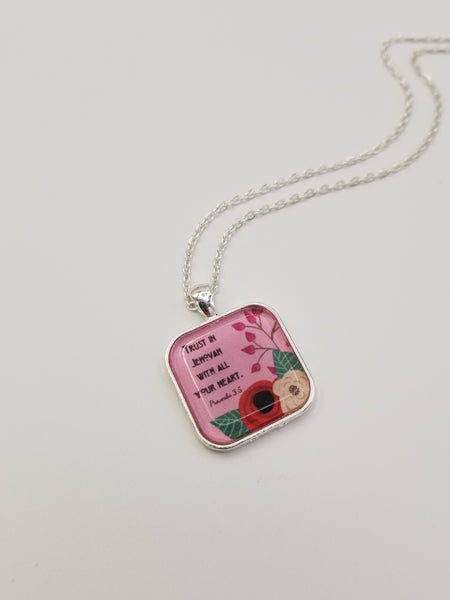 """Trust In Jehovah With All Your Heart"" Pendant Necklace"