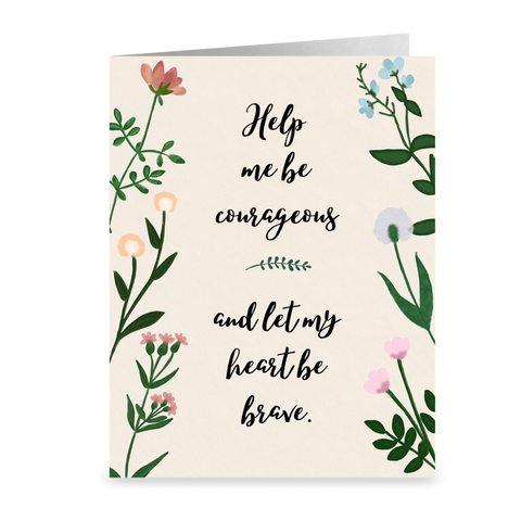 """Help Me Be Courageous"" Note Cards- Single or Pack of 5"