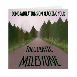 Theocratic Milestone Greeting Card