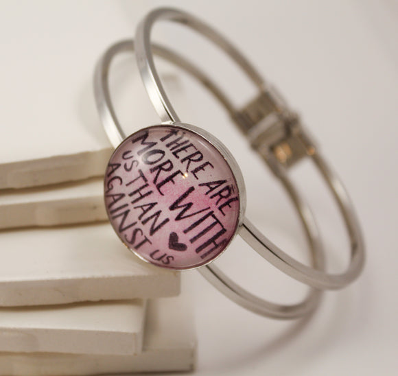 There Are More With Us Than Against Us Hinge Bracelet