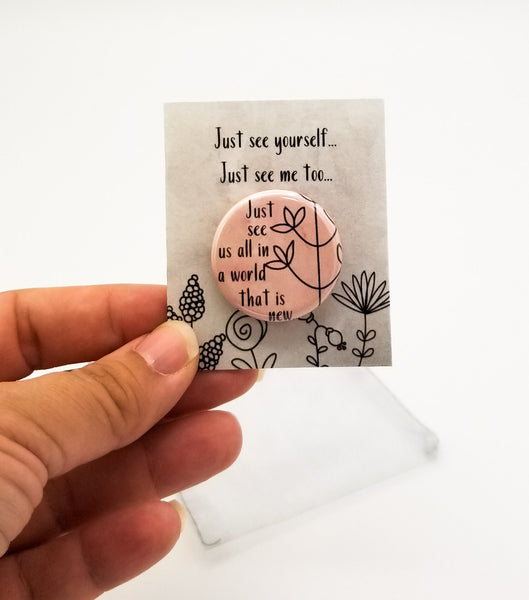 """See Us All In a World That Is New"" Magnet EncourageBit"