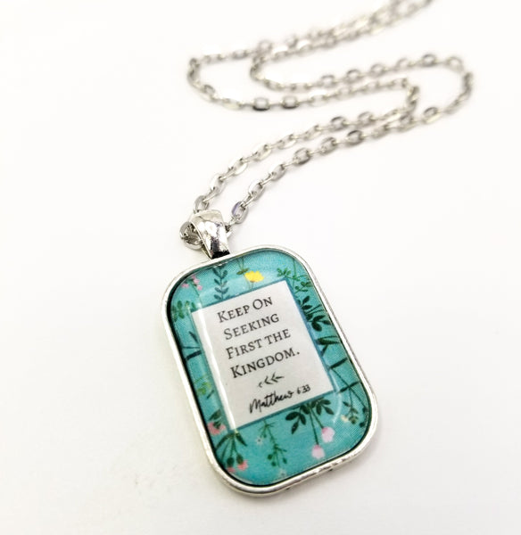 Keep On Seeking First the Kingdom - Wildflower Pendant