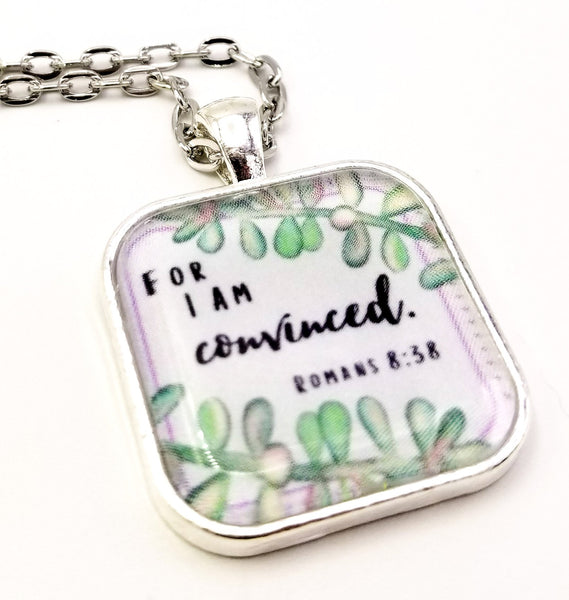 """For I Am Convinced"" Round-Edge Square Pendant Necklace"