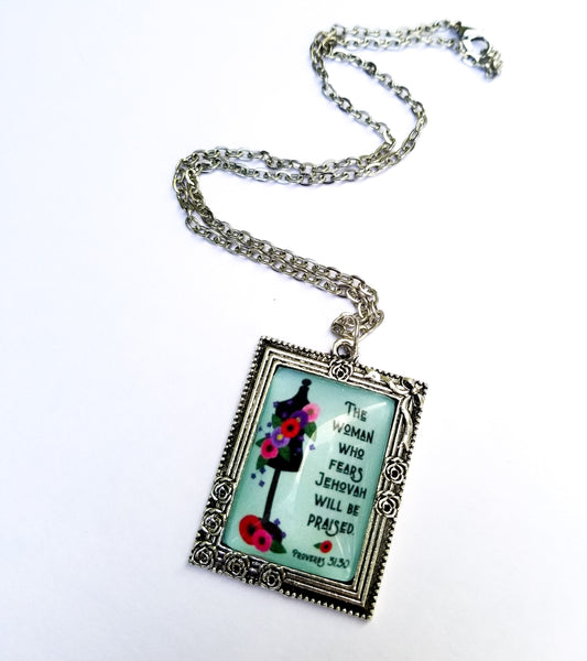 """The Woman Who Fears Jehovah Will Be Praised"" Vintage Art Necklace"