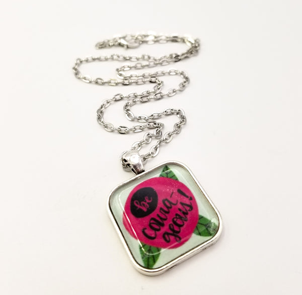 Be Courageous Hand Drawn Rose Pendant