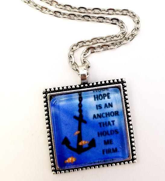 Hope Is An Anchor That Holds Me Firm Pendant Necklace