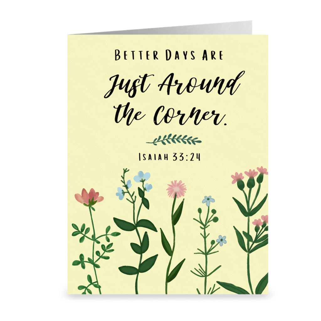 """Better Days Are Just Around the Corner"" Note Cards- Single or Pack of 5"