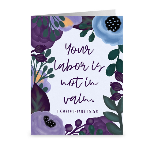 Your Labor Is Not In Vain Thank You Card