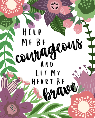 Help Me Be Courageous- Digital Download