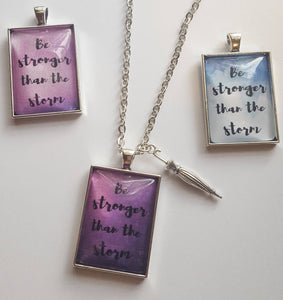 Choose Your Color- Be Stronger Than the Storm Brush Lettering Pendant on Chain with Umbrella Charm, Support, Encouragement, You Can Do It