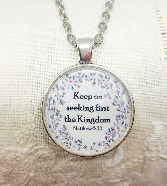 Keep On Seeking First the Kingdom w/Delicate Border- Choose Key Ring or Necklace, one inch round, JW, Friend, Pioneer Gift