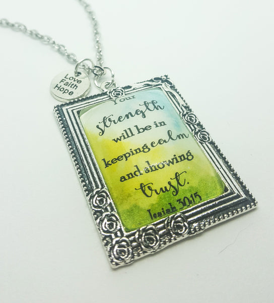 Isaiah 30:15 Watercolor Necklace, Your Strength, Antique Silver, with Love Faith Hope Charm, JW.org, JW gifts, Scripture Jewelry