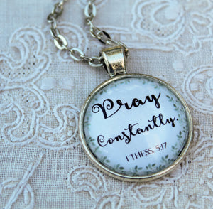 Pray Constantly, 1 Thessalonians 5:17, Necklace, Pendant, Prayer, JW, Best Life Ever, Gifts, Encouragement, Bible Student, Pioneer, Baptism