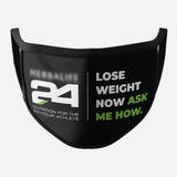 Black Face Mask (Lose Weight Now And Logo)