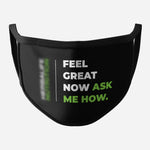 Black Face Mask (Feel Great Now And Logo)