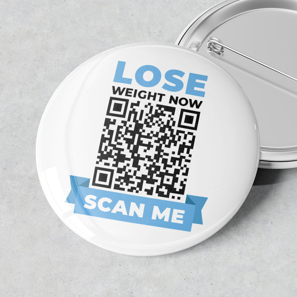 Scan Me Badge (Lose Weight Now)