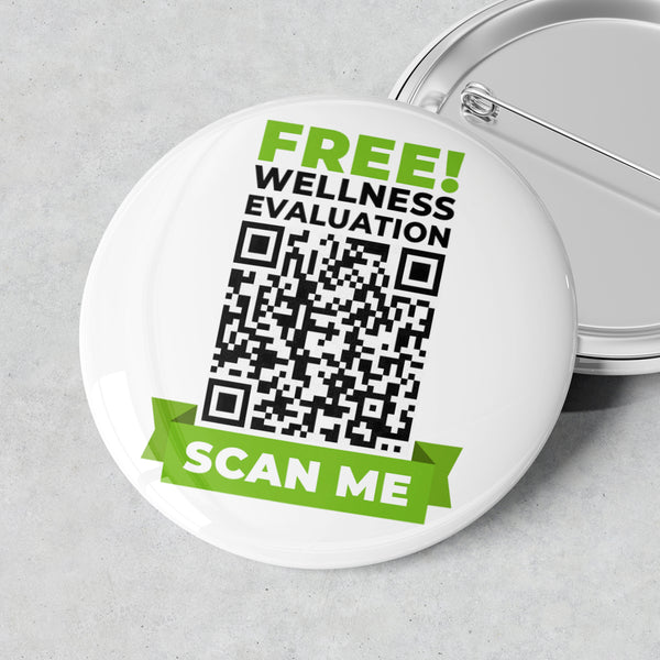 Scan Me Badge (Free Wellness Evaluation)