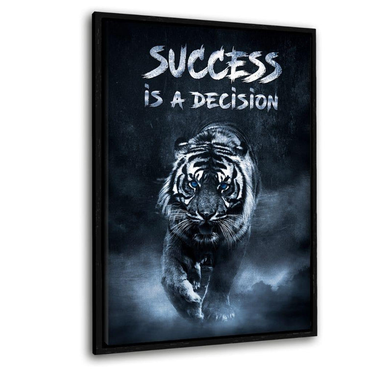 "Success is a decision! - Leinwandbild mit Schattenfuge ""schwarz"" - Hustling Sharks"