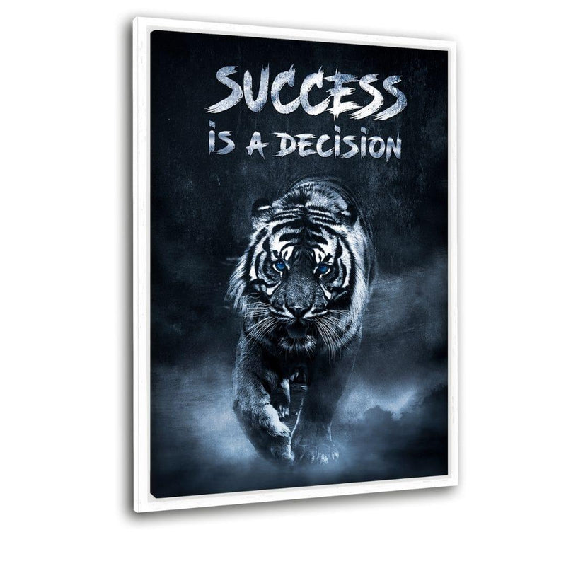 "Success is a decision! - Leinwandbild mit Schattenfuge  ""weiß""- Hustling Sharks"