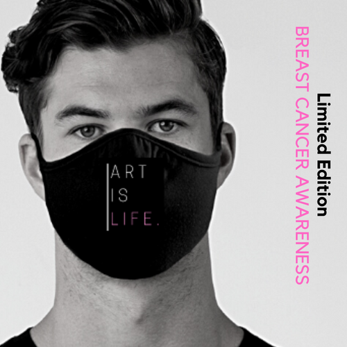 ART IS LIFE. (Breast Cancer Awareness Limited Edition)