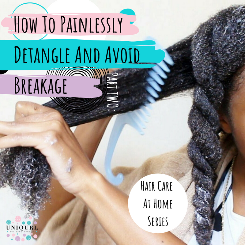 How To Painlessly Detangle And Avoid Breakage