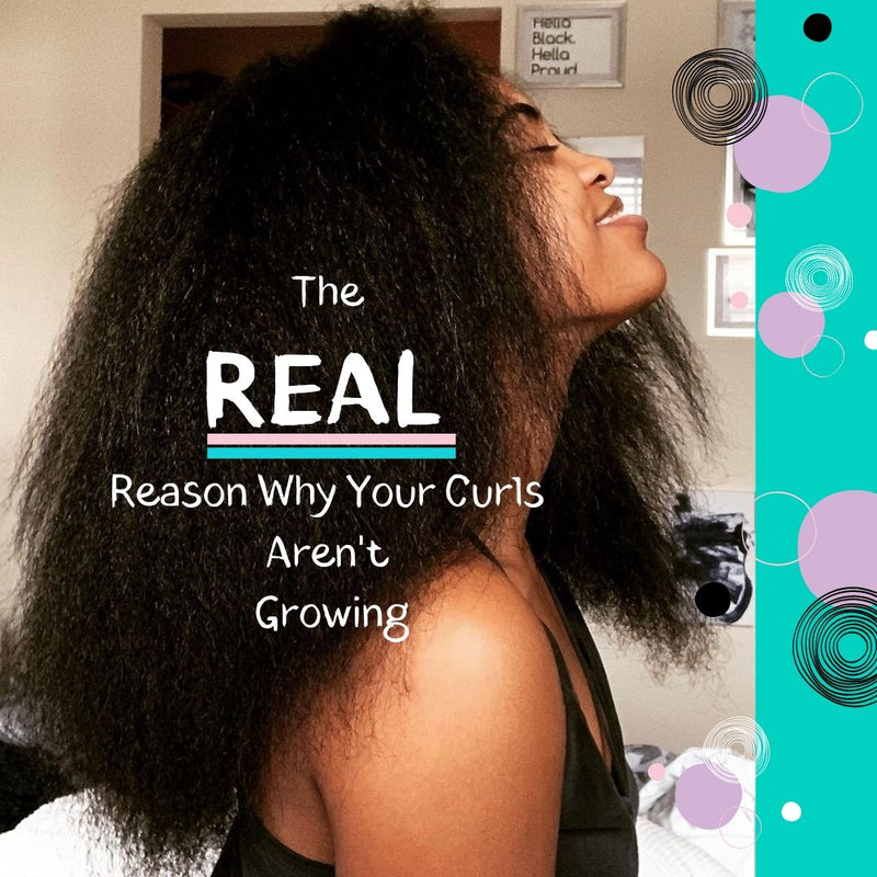 The REAL Reason Why Your Curls Aren't Growing
