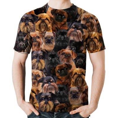 You Will Have A Bunch Of Griffon Bruxellois - Tshirt V1