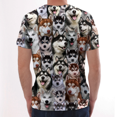You Will Have A Bunch Of Huskies - Tshirt V1