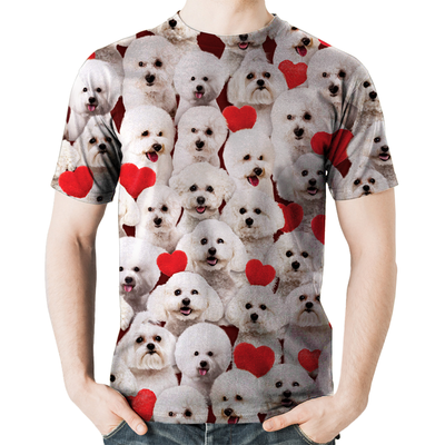 You Will Have A Bunch Of Bichon Frises - Tshirt V1