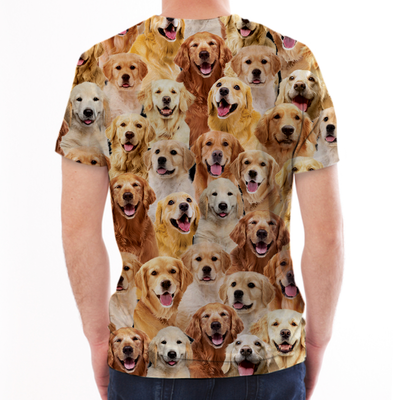 You Will Have A Bunch Of Golden Retrievers - Tshirt V1