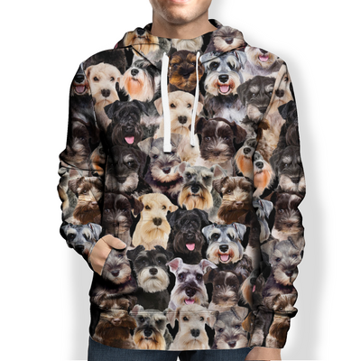 You Will Have A Bunch Of Schnauzers  - Hoodie V1