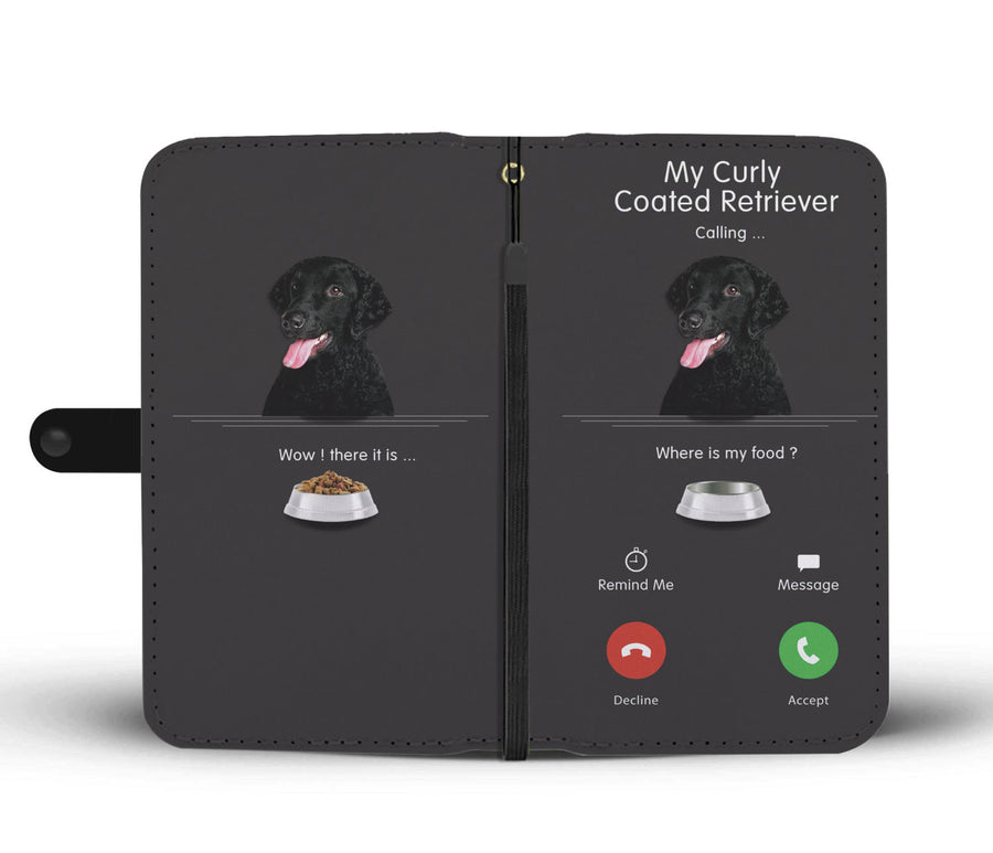 My Curly Coated Retriever Calling - Wallet Case V1