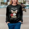 Are You Over 6 Feet Away - French Bulldog Sweatshirt V1