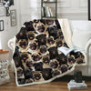 You Will Have A Bunch Of Pugs - Blanket V1