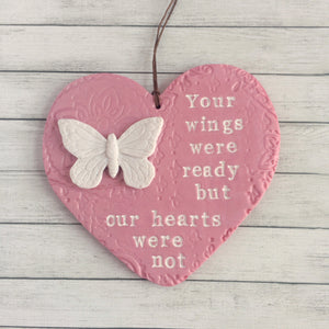Your Wings Were Ready But Our Hearts Were Not - Memorial Plaque and Remembrance Ornament