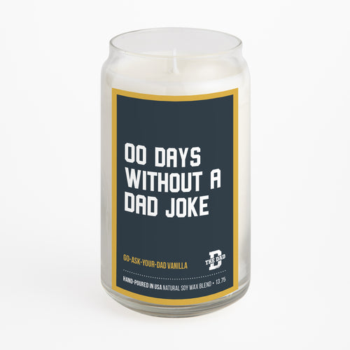 00 Days Without a Dad Joke candle