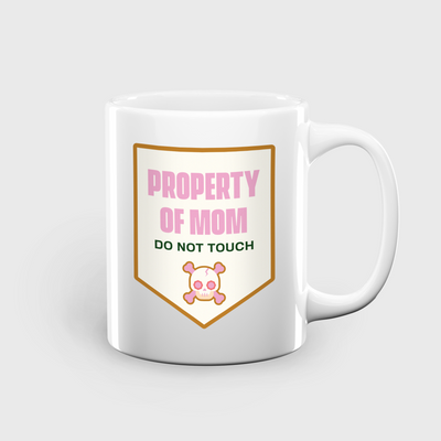 Property of Mom mug